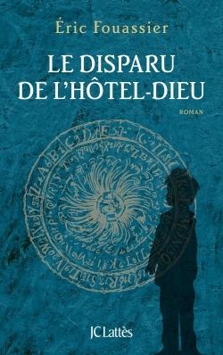 LE DISPARU DE L'HOTEL-DIEU
