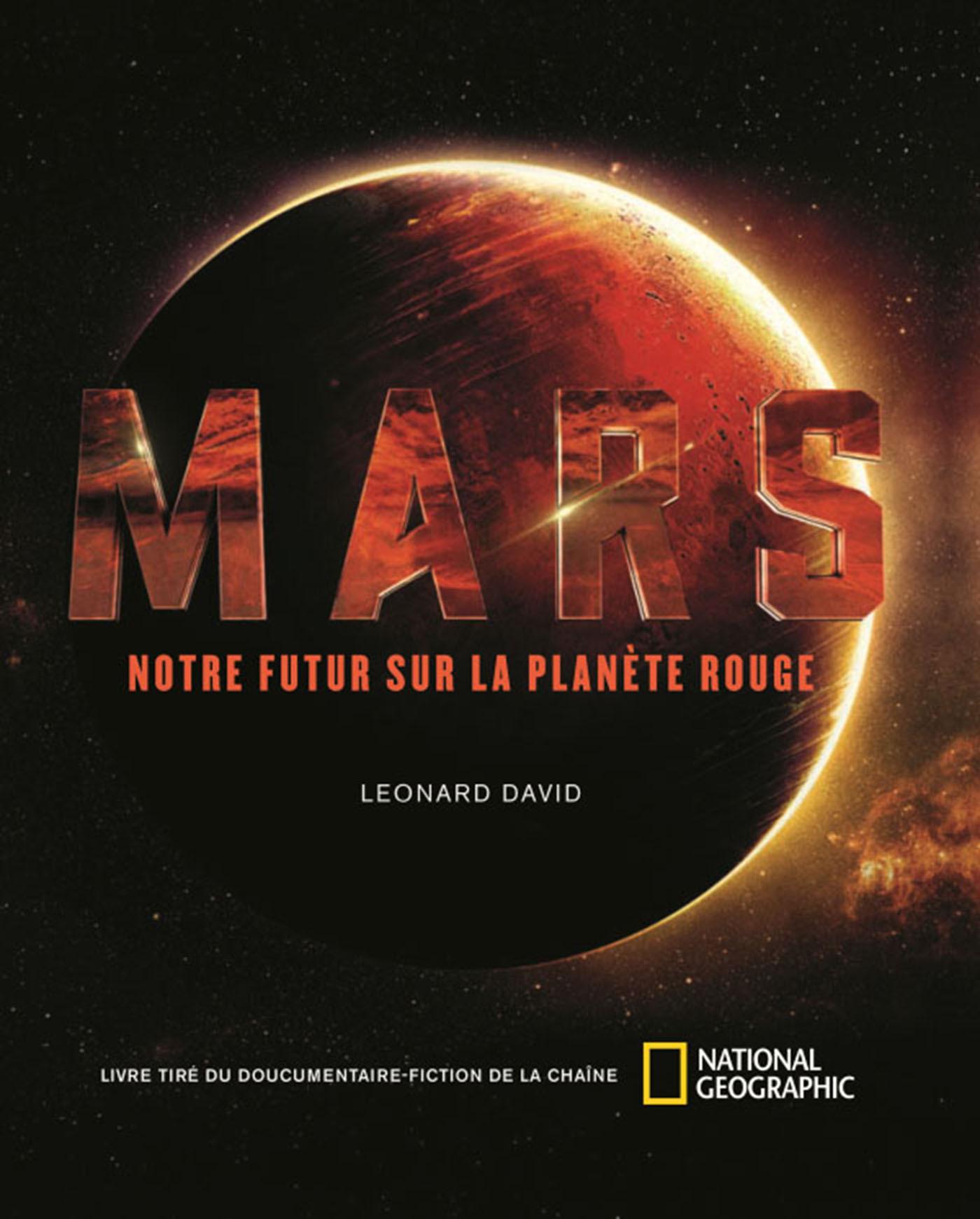 MARS - NOTRE FUTUR SUR LA PLANETE ROUGE