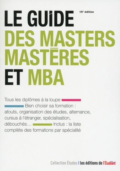 LE GUIDE DES MASTERS-MASTERES ET MBA