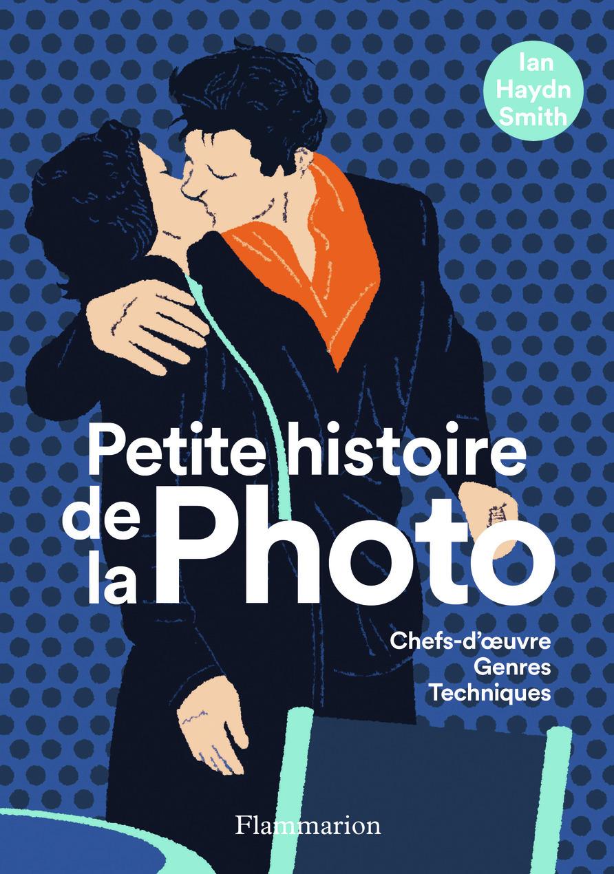 PETITE HISTOIRE DE LA PHOTO