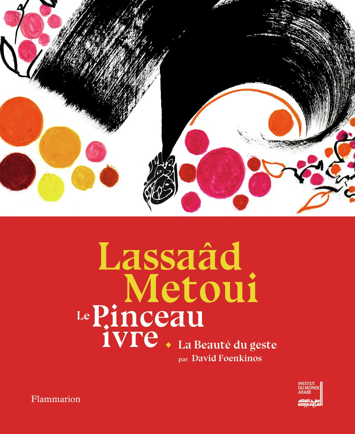 LASSAAD METOUI - LE PINCEAU IVRE