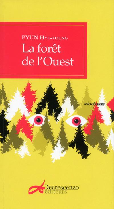 LA FORET DE L'OUEST
