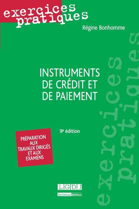 INSTRUMENTS DE CREDIT ET DE PAIEMENT - 9EME EDITION