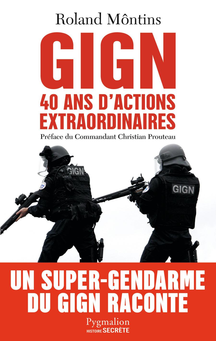 GIGN - L'HISTOIRE SECRETE