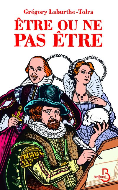 ETRE OU NE PAS ETRE - L'EXTRAORDINAIRE HISTOIRE DE FRANCIS BACON