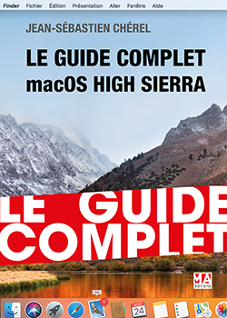 LE GUIDE COMPLET MACOS HIGH SIERRA