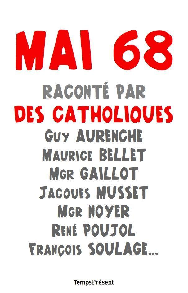MAI 68 RACONTE PAR DES CATHOLIQUES