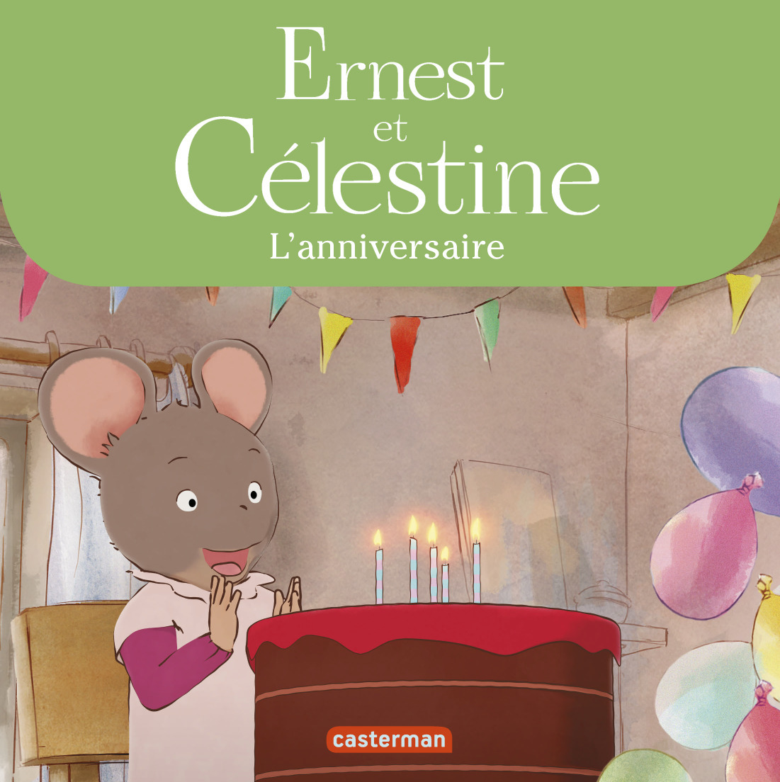 ERNEST & CELESTINE - L'ANNIVERSAIRE DE CELESTINE