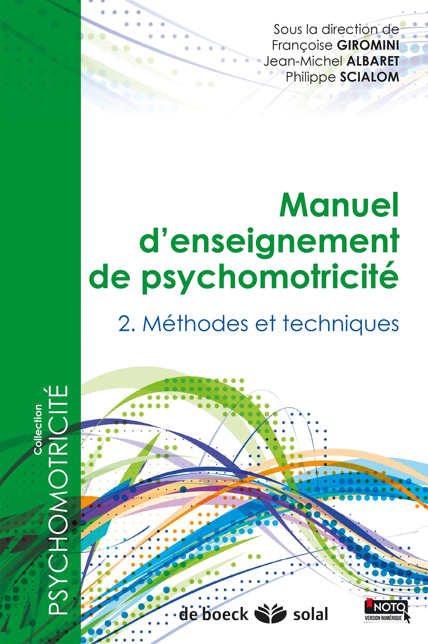 PACK MANUEL D'ENSEIGNEMENT DE PSYCHOMOTRICITE TOME 2 ET 3
