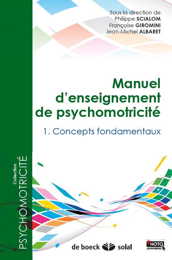 PACK 3 TOMES MANUEL D'ENSEIGNEMENT DE PSYCHOMOTRICITE