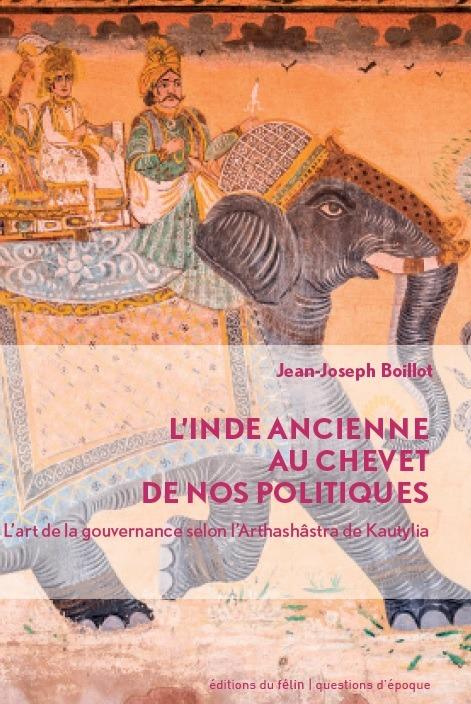 L'INDE ANCIENNE AU CHEVET DE NOS POLITIQUES