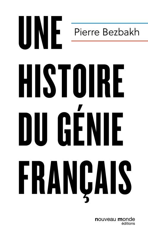 UNE HISTOIRE DU GENIE FRANCAIS