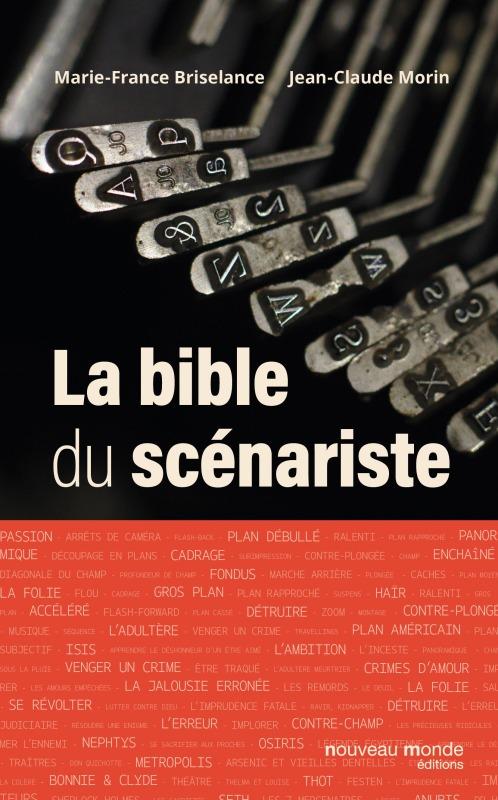 LA BIBLE DU SCENARISTE