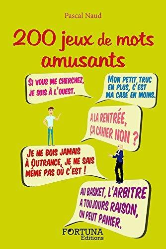 200 JEUX DE MOTS AMUSANTS