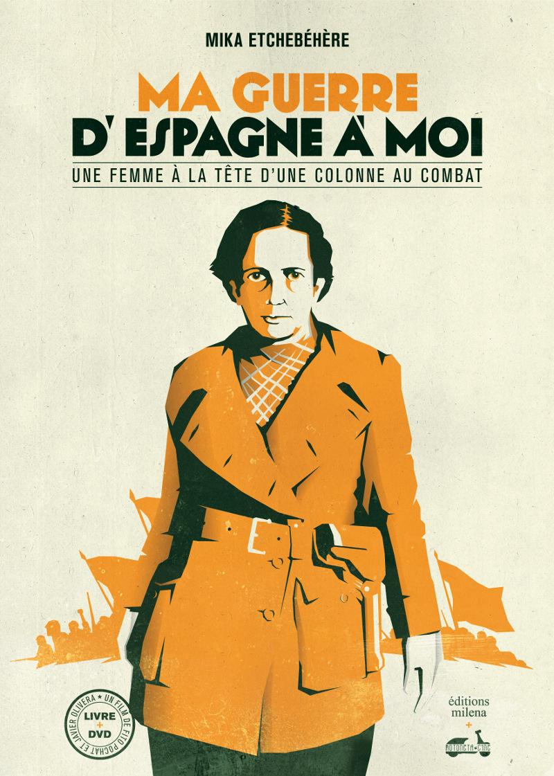 MA GUERRE D'ESPAGNE A MOI LIVRE + DVD