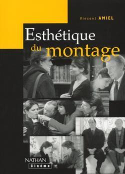 ESTHETIQUE DU MONTAGE
