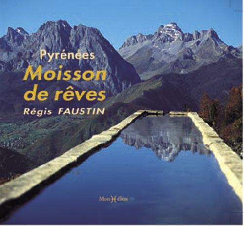 PYRENEES-MOISSON DE REVES