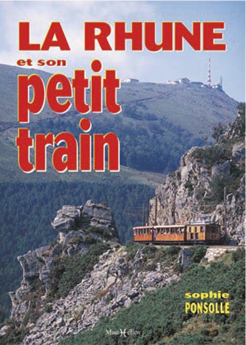 RHUNE ET SON PETIT TRAIN (LA)