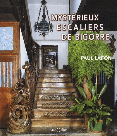 MYSTERIEUX ESCALIERS DE BIGORRE