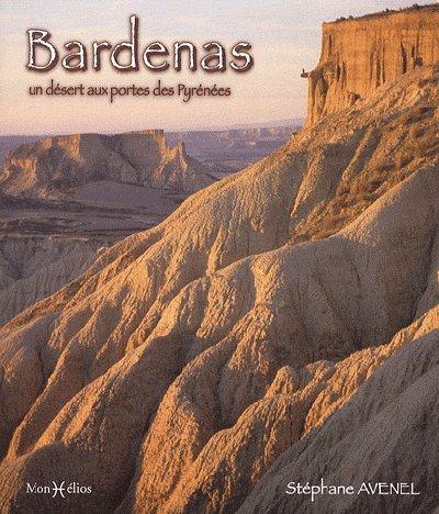 BARDENAS, DESERT AUX PORTES DES PYRENEES