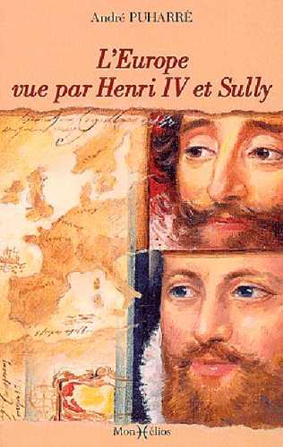 EUROPE VUE PAR HENRI IV ET SULLY