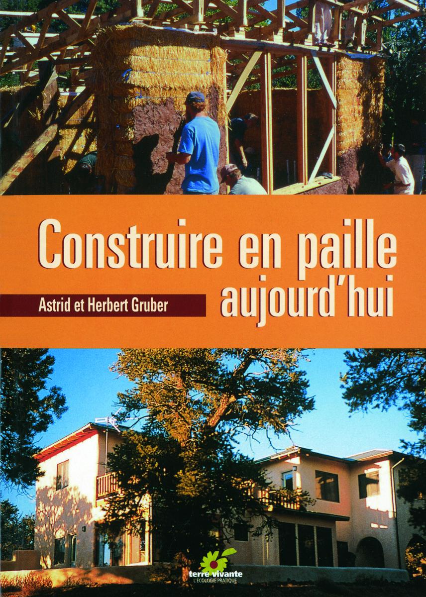 CONSTRUIRE EN PAILLE AUJOURD'HUI