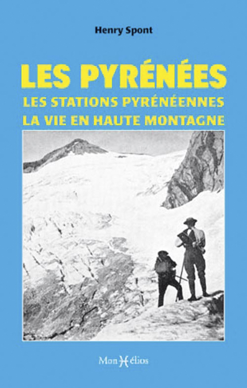 PYRENEES (LES) STATIONS PYRENEENNES...