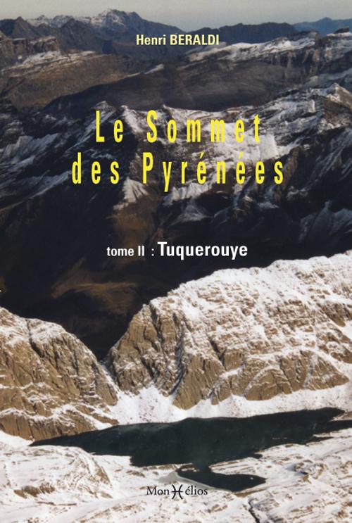SOMMET DES PYRENEES T2:TUQUEROUYE (LE)