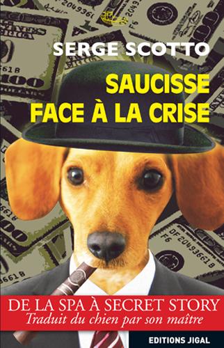 SAUCISSE FACE A LA CRISE