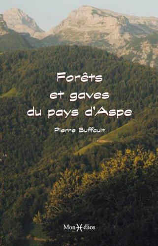 FORETS ET GAVES DU PAYS D'ASPE