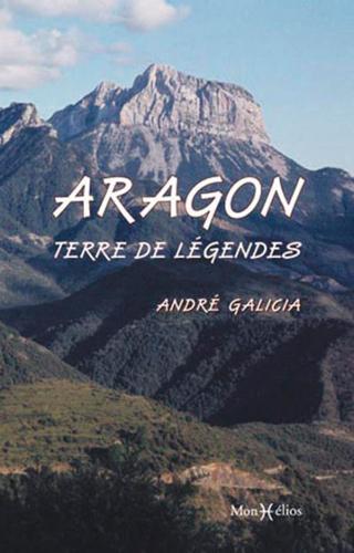 L'ARAGON, TERRE DE LEGENDES