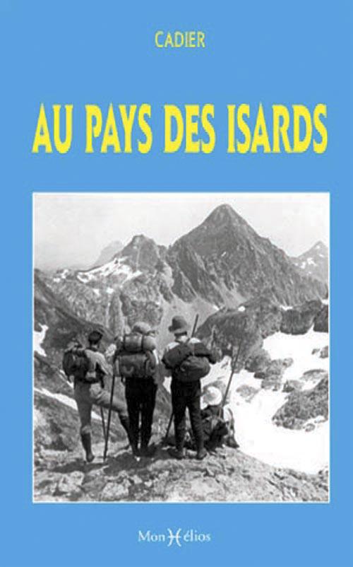 AU PAYS DES ISARDS