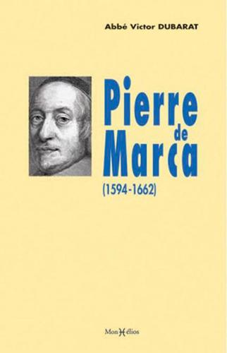 PIERRE DE MARCA (1594-1662)