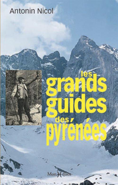 GRANDS GUIDES DES PYRENEES (LES)