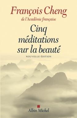 CINQ MEDITATIONS SUR LA BEAUTE (ED. 2017)