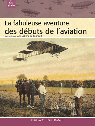 FABULEUSE AVENT.DES DEBUTS DE L'AVIATION