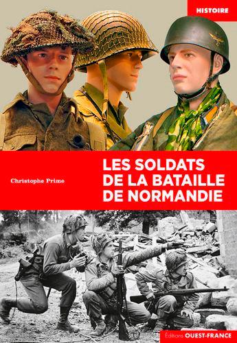 SOLDATS DE LA BATAILLE DE NORMANDIE