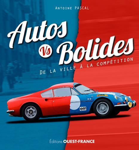 AUTOS VS BOLIDES, DE LA VILLE A LA COMPETITION