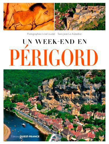 UN WEEK-END EN PERIGORD