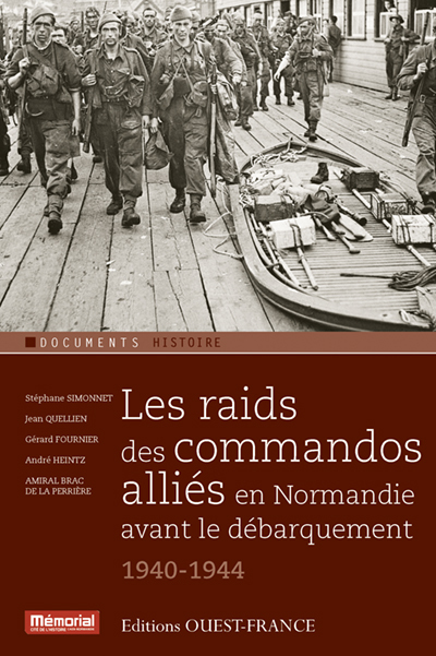 RAIDS DES COMMANDOS ALLIES EN NORMANDIE