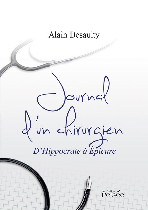 JOURNAL D'UN CHIRURGIEN HYPPOCRATE A EPICURE