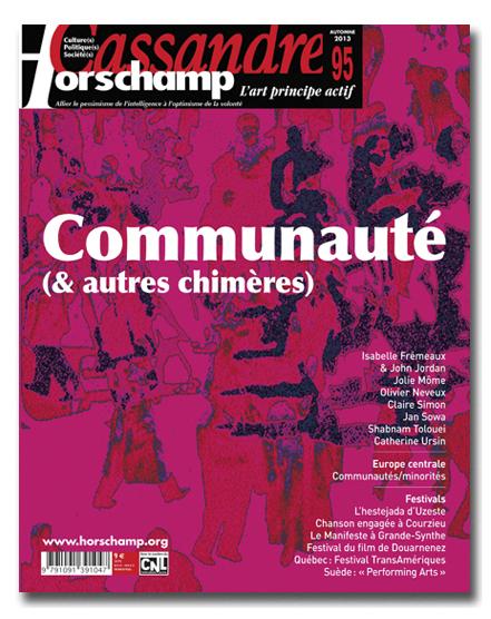CASSANDRE / HORSCHAMP N 95 - COMMUNAUTES (& AUTRES CHIMERES)