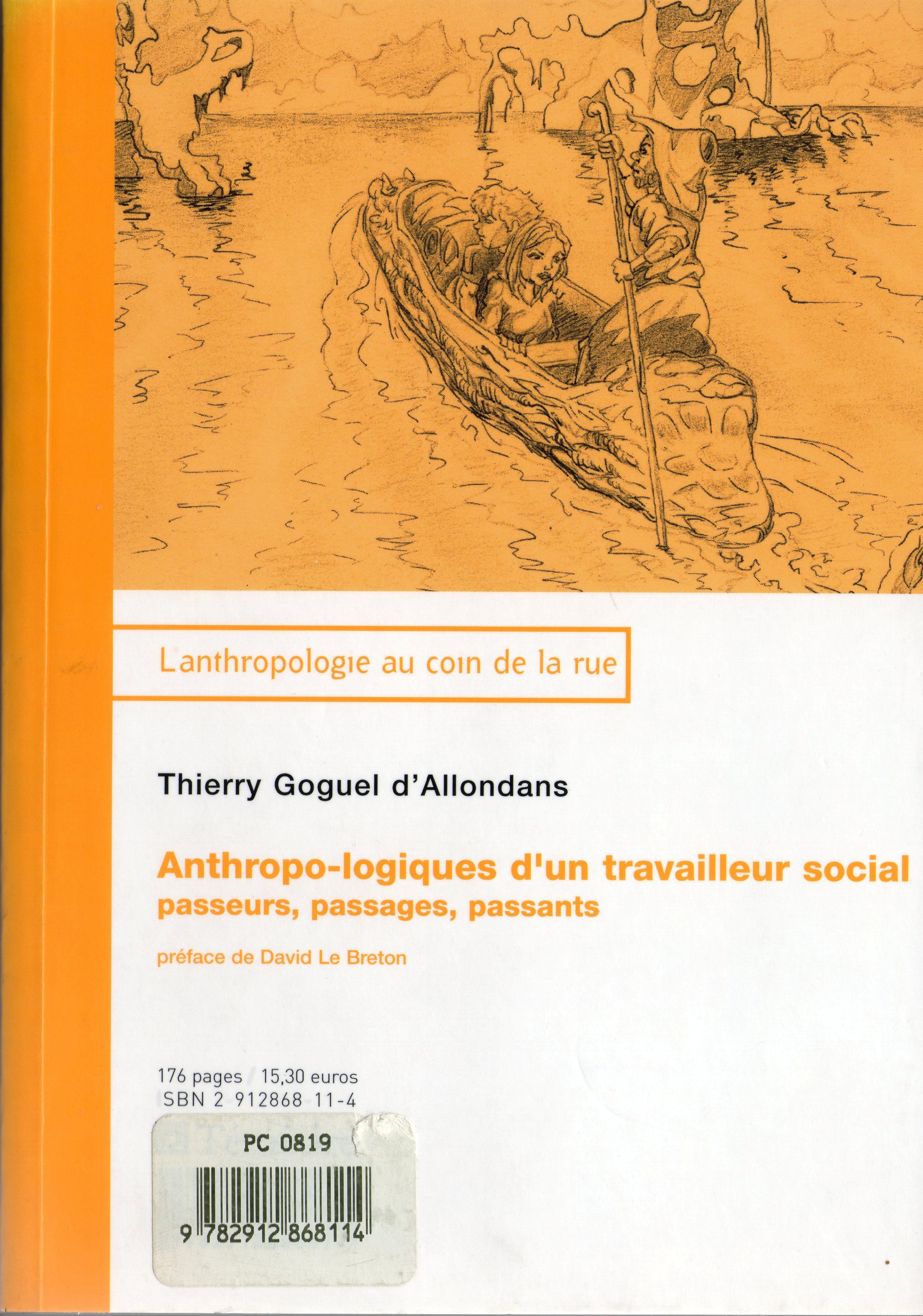ANTHROPO LOGIQUES D'UN TRAVAILLEUR SOCIAL PASSEURS PASSAGES PASSANTS