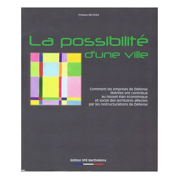 LA POSSIBILITE D'UNE VILLE