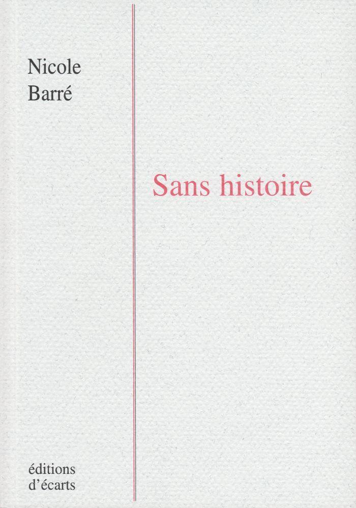 SANS HISTOIRE