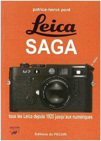 LEICA SAGA (4E EDITION) TOUS LES LEICA DEPUIS 1925 JUSQUAUX NUMERIQUES