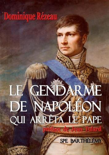LE GENDARME DE NAPOLEON QUI ARRETA LE PAPE