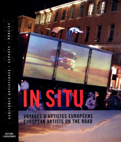 IN SITU -VOYAGES D'ARTISTES