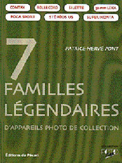 7 FAMILLES LEGENDAIRES DAPPAREILS PHOTO DE COLLECTION