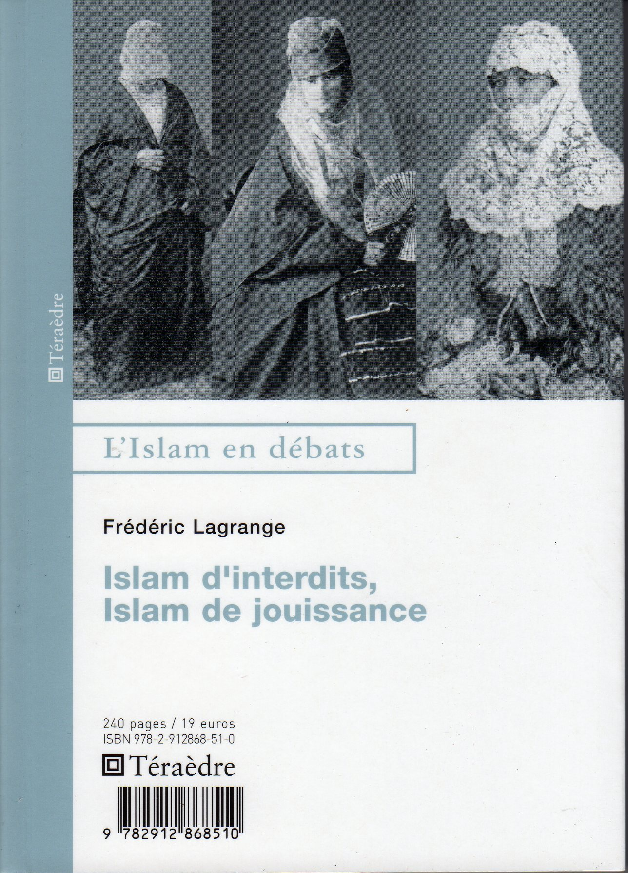 ISLAM D'INTERDITS ISLAM DE JOUISSANCE